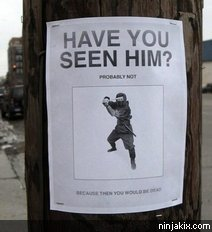 Have you seen him? Probably not.